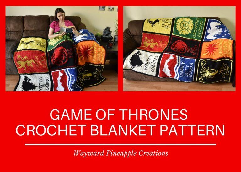 Title: Game of Thrones Crochet Blanket Pattern