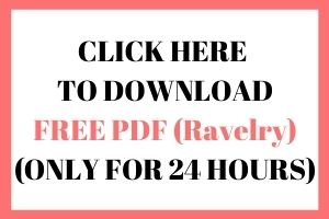 click here to download your free pdf (ravelry) only for 24 hours
