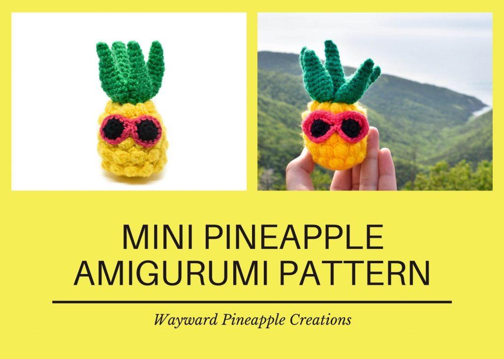 Mini Pineapple Amigurumi Pattern