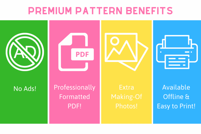 Premium Pattern Benefits: No ads, professionally formatted PDF, extra making-of photos, available offline and easy to print
