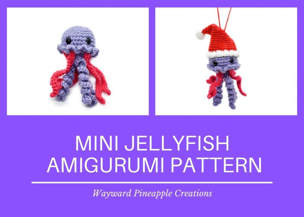 Title: Mini Jellyfish Amigurumi Pattern