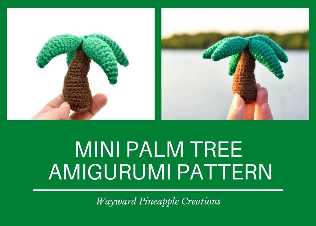 Title: Mini Palm Tree Amigurumi Pattern